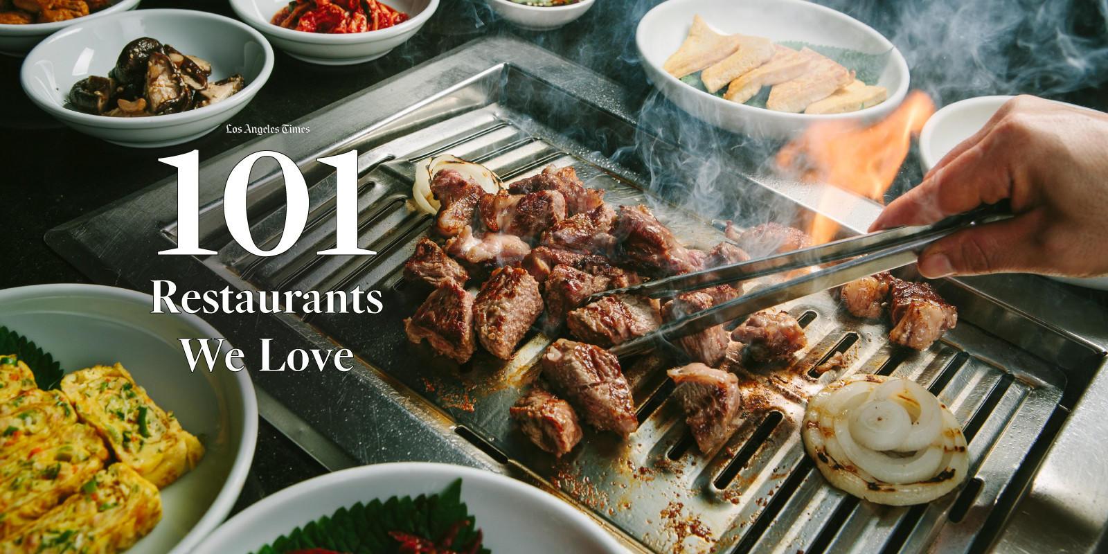 101 Restaurants We Love - Los Angeles Times