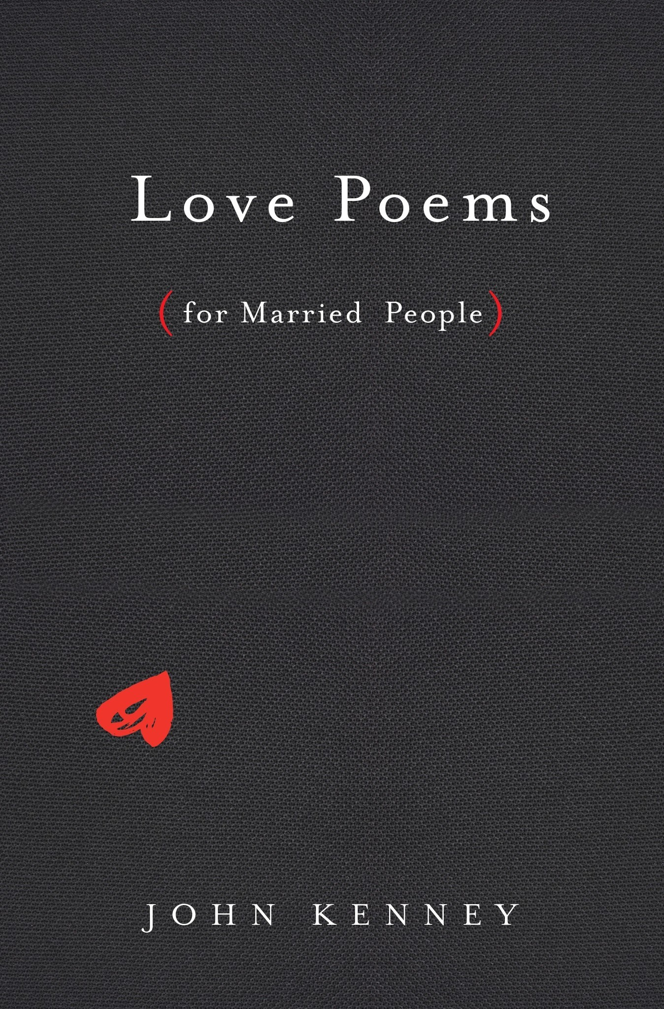 """""""Love Poems (for Married People)"""""""
