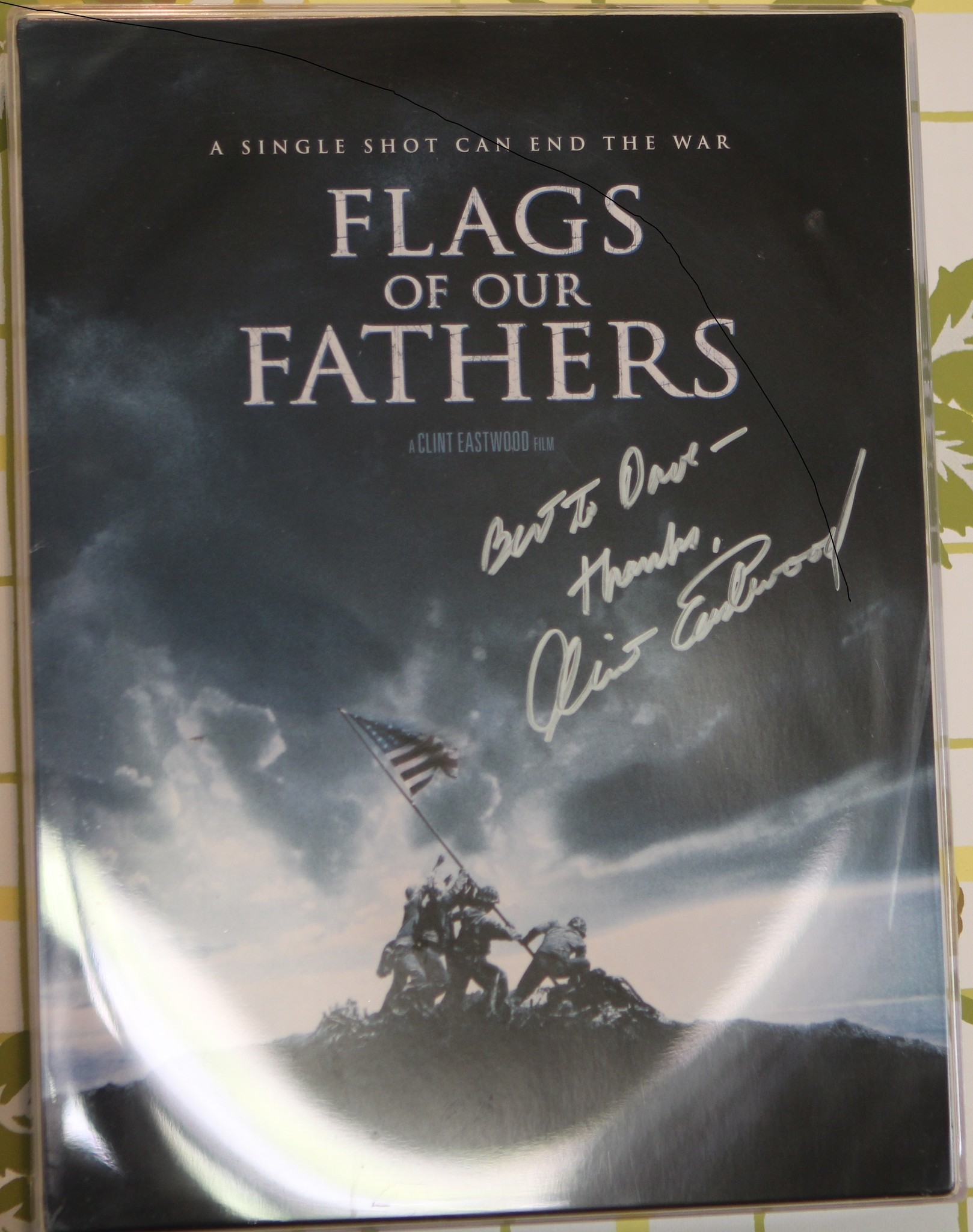 Clint Eastwood autographed this copy of the 'Flags of Our Fathers' movie poster to Severance, who is portrayed in the film.