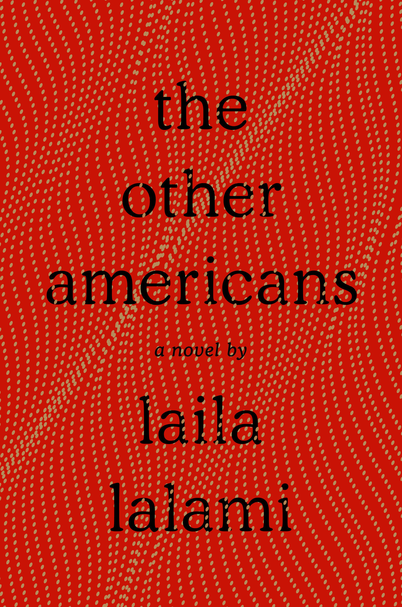 "Laila Lalami's ""The Other Americans"""