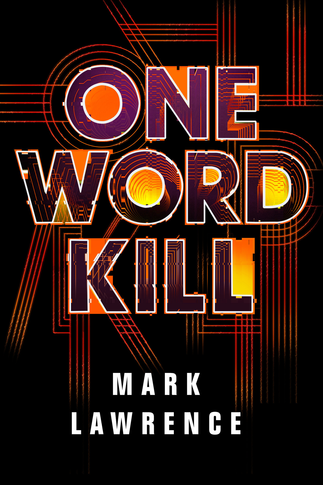 "A book jacket for Mark Lawrence's ""One World Kill."""