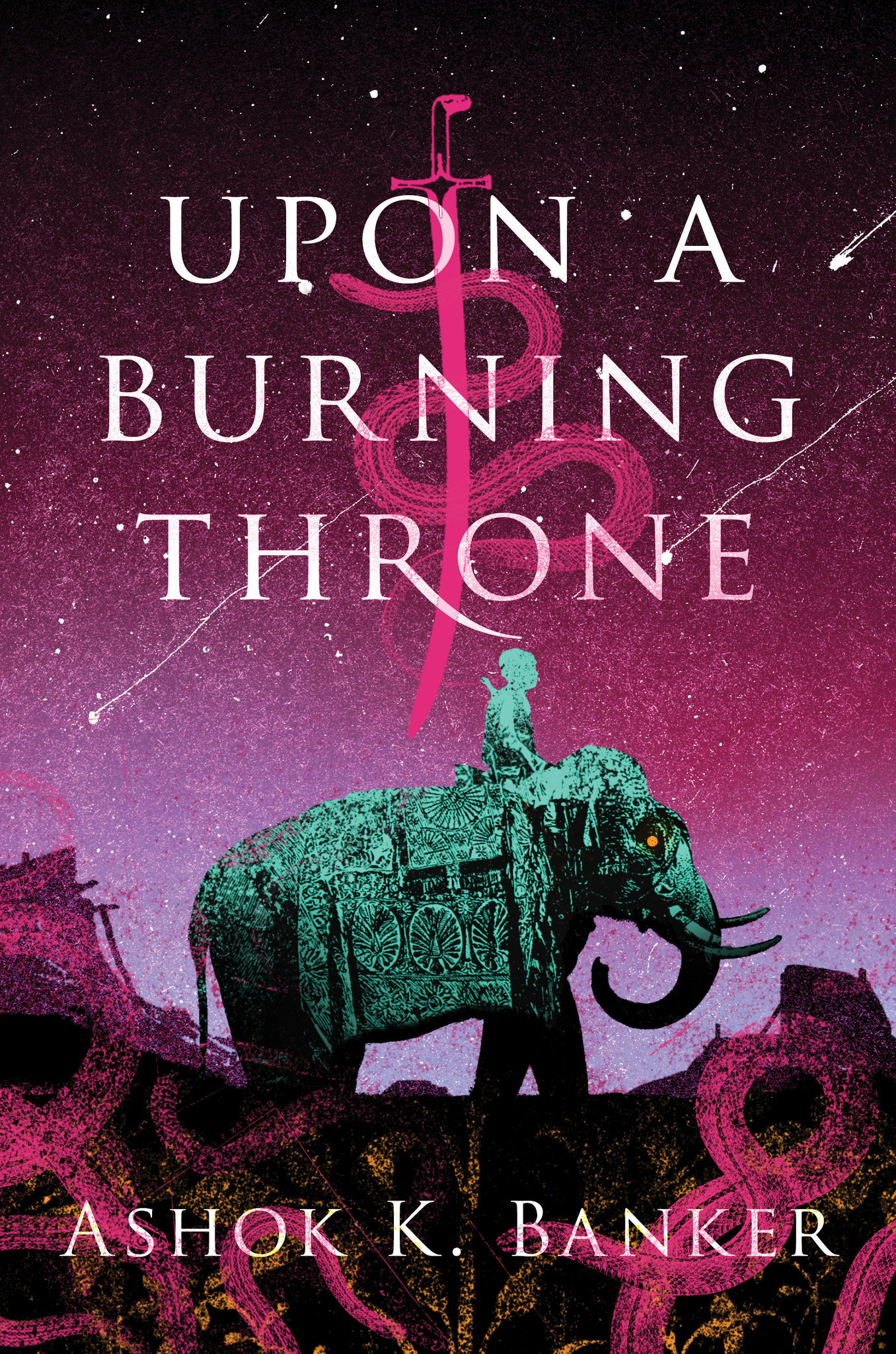 "A book jacket for Ashok K. Banker's ""Upon A Burning Throne."" Credit: John Joseph Adams/Houghton Miff"