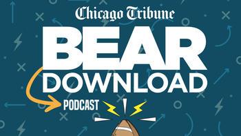 Bear Download podcast - Chicago Tribune