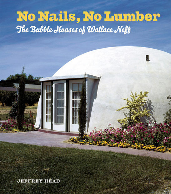 Dome Home Building Kits: Bubble Houses Of Wallace Neff
